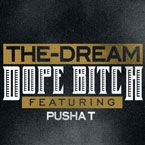 The-Dream ft. Pusha T - Dope B*tch Artwork