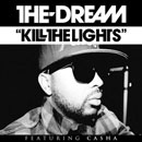 The-Dream ft. Casha - Kill The Lights Artwork