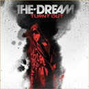 The-Dream - Turnt Out Artwork