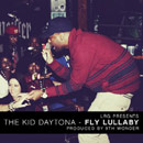 The Kid Daytona - Fly Lullaby Artwork