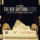 The Kid Daytona ft. Styles P & Vaughn Anthony - Lifted Artwork