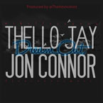 Thello Jay ft. Jon Connor - Dream Out Artwork