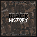 The Militia with Curtessy & Mo The General - Black History Artwork