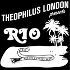 Theophilus London ft. The Menahan Street Band - Rio Artwork