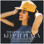 Theophilus Martins - Keep It Playa Artwork