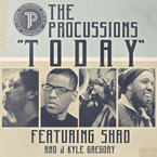The Procussions ft. Shad & Kyle Gregory - Today Artwork