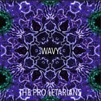The Pro Letarians - Wavy Artwork