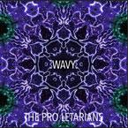 The Pro Letarians - Wavy Artwork