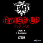 The Regiment ft. Sadat X & El Da Sensei - Raise Up Artwork