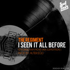 The Regiment ft. Kam Moye - I Seen It All Before Artwork