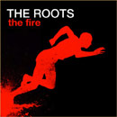 The Roots ft. John Legend - The Fire Artwork