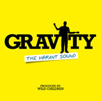The Vibrant Sound - Gravity (Gotta Fly) Artwork