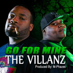 The Villanz - Go for Mine Artwork