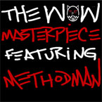 The Wow x Method Man - Masterpiece Artwork