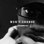 ThisisDA - Won't Change ft. Blu Artwork