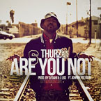 THURZ ft. Johnny Polygon - Are You Not? Artwork