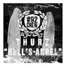 Thurz ft. BJ The Chicago Kid - Hell's Angel Artwork