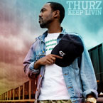 THURZ ft. Jarell Perry - Keep Livin&#8217; Artwork