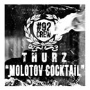THURZ - Molotov Cocktail Artwork