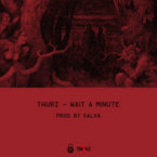 THURZ - Wait a Minute Artwork
