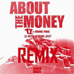 T.I. ft. Young Thug, Lil Wayne & Jeezy - About The Money (Remix) Artwork