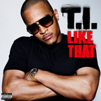 T.I. - Like That Artwork