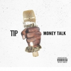 T.I. - Money Talk Artwork