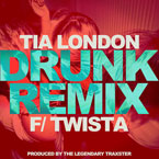 Tia London ft. Twista - Drunk (Remix) Artwork