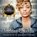 Tia London - Nothing on You Artwork