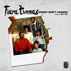 Tiara Thomas - Money Don't Change Artwork