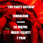 Timbaland ft. Lil Wayne, Missy Elliott &amp; T Pain - The Party Anthem Artwork