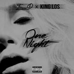 Timmy D. ft. King Los - One Night Artwork