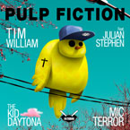 Tim William ft. Julian Stephen, The Kid Daytona & Mic Terror - Pulp Fiction Artwork