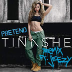 Tinashe ft. Jeezy - Pretend (Remix) Artwork