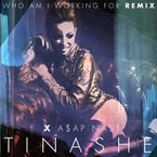 Tinashe ft. A$AP Nast - Who Am I Working For (Remix) Artwork