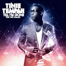 Tinie Tempah ft. Wiz Khalifa - Till I'm Gone Artwork