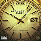 Tink ft. Charlamagne Tha God - Round The Clock Artwork