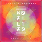 TiRon &amp; Ayomari - No Filter Artwork