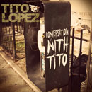 Tito Lopez - Conversation With Tito Artwork