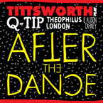 Tittsworth ft. Q-Tip, Theophilus London & Alison Carney - After the Dance Artwork