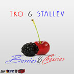 TKO ft. Stalley - Berries & Cherries Artwork