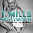 T. Mills ft. Colin Munroe - Hollywood Artwork