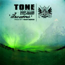 Tone ft. Kurt Allen & DJ Theory - Dreams Artwork