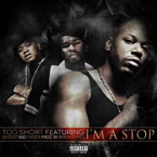 Too $hort ft. 50 Cent, Twista, Devin The Dude - I'm a Stop Artwork