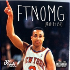 Top $ Raz - FTNOMG Artwork