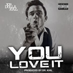 Top $ Raz - You Love It Artwork