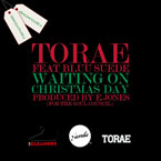 Torae ft. Bluu Suede - Waiting On Christmas Day Artwork