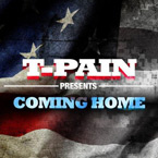T-Pain - Coming Home Artwork