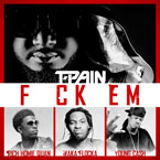 T-Pain ft. Rich Homie Quan, Waka Flocka Flame & Young Cash - F**k Em Artwork