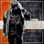 T-Pain ft. Akon & 2Face - If I Got It Artwork